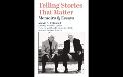 """Telling Stories that Matter"": Reading Marvin O'Connell's Memoirs"