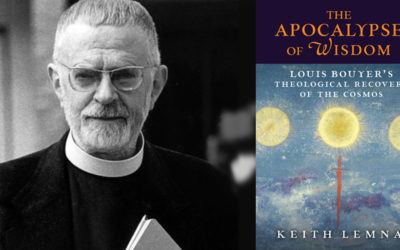 Reading Louis Bouyer with Keith Lemna: A Review of The Apocalypse of Wisdom